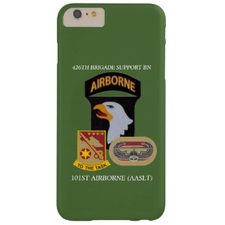 426TH BRIGADE SUPPORT BN 101ST ABN iPHONE CASE Barely There iPhone 6 Plus Case