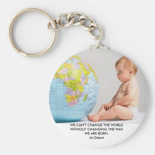 42-17323959, WE CAN'T CHANGE THE WORLD WITHOUT ... KEYCHAIN