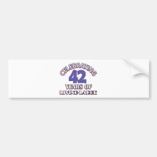 42 años de diseños grandes de vida del cumpleaños pegatina de parachoque