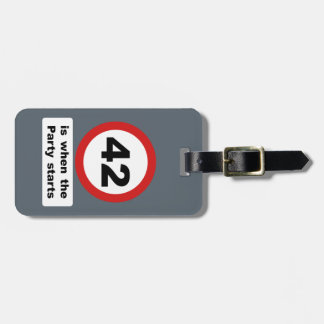 42 is when the Party Starts Luggage Tag