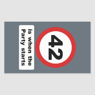 42 is when the Party Starts Rectangular Sticker