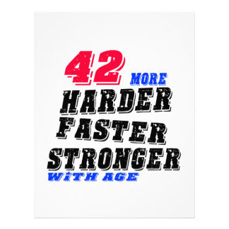 42 More Harder Faster Stronger With Age Letterhead