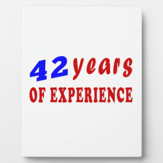 42 years of experience photo plaque