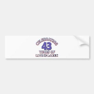42 years of living large birthday designs bumper sticker