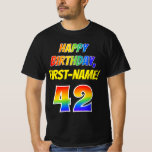 [ Thumbnail: 42nd Birthday — Bold, Fun, Rainbow 42, Custom Name T-Shirt ]