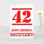 [ Thumbnail: 42nd Birthday: Fun, Red Rubber Stamp Inspired Look Card ]
