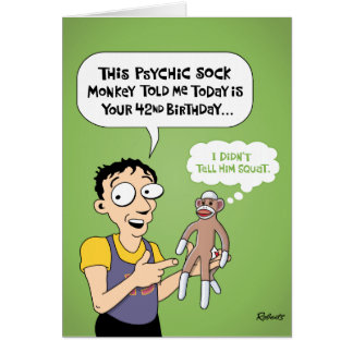 42nd Birthday Funny Greeting Card