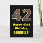 "[ Thumbnail: 42nd Birthday: Name, Faux Wood Grain Pattern ""42"" Card ]"