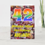 "[ Thumbnail: 42nd Birthday; Rustic Autumn Leaves; Rainbow ""42"" Card ]"