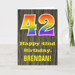 "[ Thumbnail: 42nd Birthday: Rustic Faux Wood Look, Rainbow ""42"" Card ]"