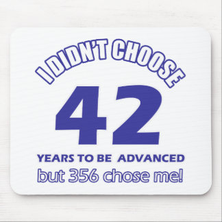 42years advancement mouse pad
