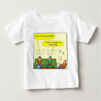 433 half/whole-ass Cartoon Baby T-Shirt