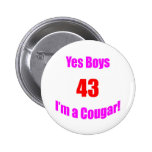 43 Cougar Birthday Pinback Buttons