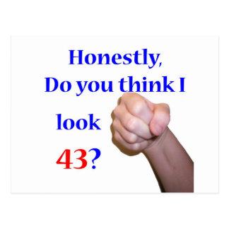 43 Do I Look 43? Postcard