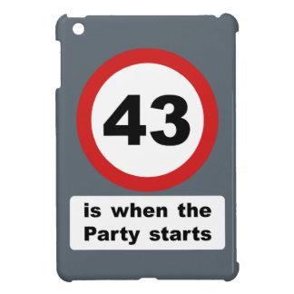 43 es cuando el fiesta comienza