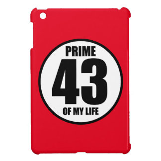 43 - prime of my life case for the iPad mini