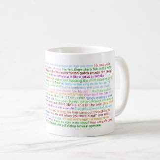 43 Romanian Expressions, most of them quite funny Coffee Mug