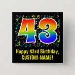 [ Thumbnail: 43rd Birthday: Colorful Music Symbols, Rainbow 43 Button ]