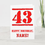 [ Thumbnail: 43rd Birthday: Fun, Red Rubber Stamp Inspired Look Card ]