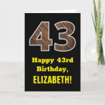 "[ Thumbnail: 43rd Birthday: Name, Faux Wood Grain Pattern ""43"" Card ]"