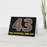 "[ Thumbnail: 43rd Birthday: Name + Faux Wood Grain Pattern ""43"" Card ]"