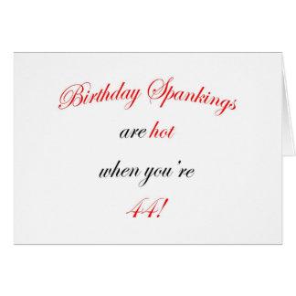 44 Birthday Spanking Card