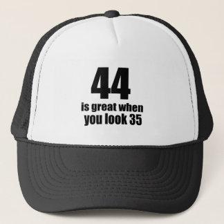 44 Is Great When You Look Birthday Trucker Hat