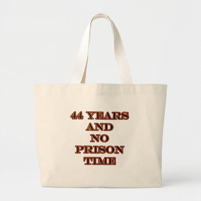 44 No prison time Large Tote Bag