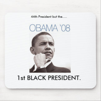 44.o Presidente pero ..... , 1ra banda NEGRA… Tapetes De Ratones