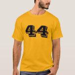 #44 T-Shirt