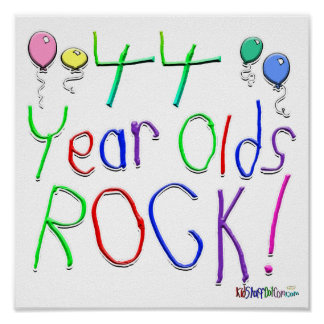 44 Year Olds Rock ! Print