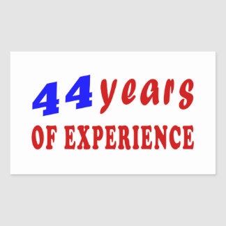 44 years of experience rectangle sticker