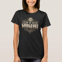 44th Birthday (44 Years Of Being Gorgeous) T-Shirt
