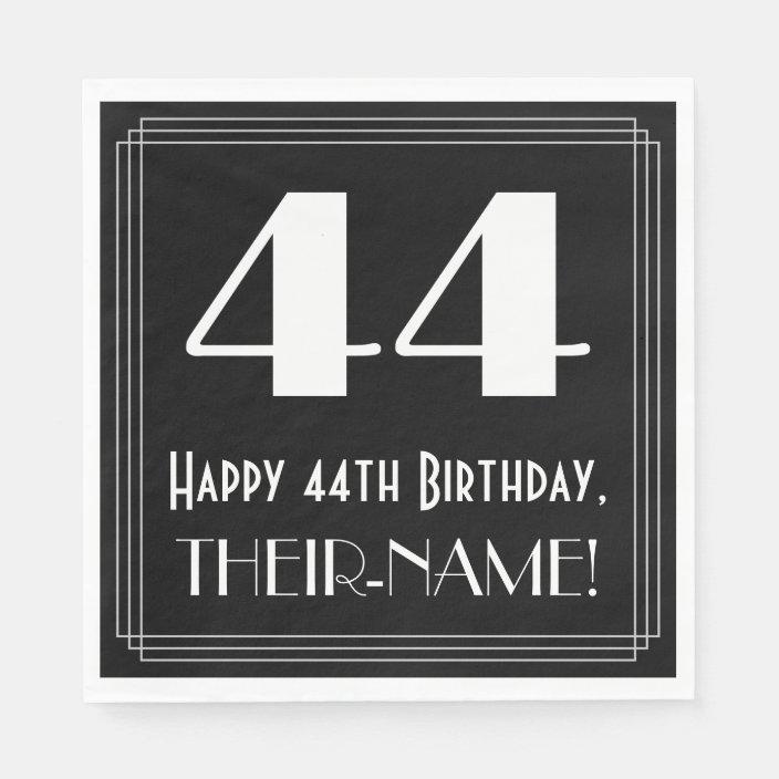 44th Birthday Art Deco Inspired Look 44 Name Napkins Zazzle Com