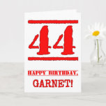 [ Thumbnail: 44th Birthday: Fun, Red Rubber Stamp Inspired Look Card ]