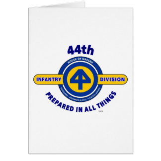 """44TH INFANTRY DIVISION """"PREPARED IN ALL THINGS"""" CARD"""