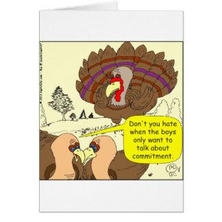450 turkey commitment Cartoon Card