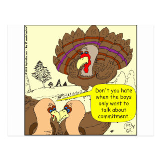 450 turkey commitment Cartoon Postcard