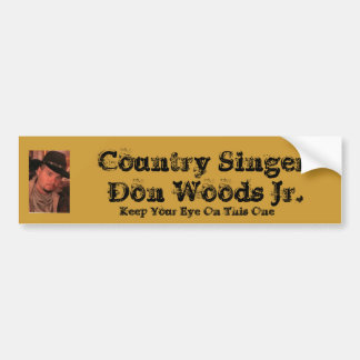 450C, Country Singer Don Woods Jr., Keep Your E... Car Bumper Sticker