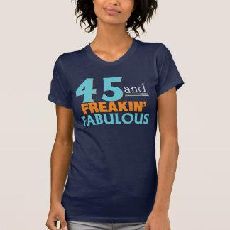 45 and FREAKIN' FABULOUS BIRTHDAY TEE