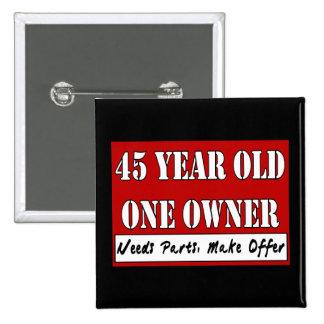 45 años, un dueño - las piezas de las necesidades, pins