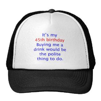 45 buy me a drink trucker hat
