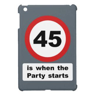 45 es cuando el fiesta comienza