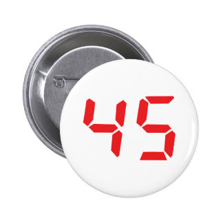 45 fourty-five red alarm clock digital number pinback buttons
