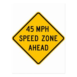 45 mph Speed Zone Ahead Postcard