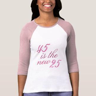 45.o El chiste 45 del cumpleaños es los nuevos 25 Playeras