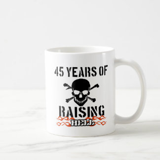 45 years of raising hell coffee mug