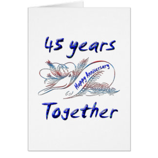 45 Years Together Card