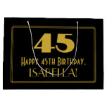 "[ Thumbnail: 45th Birthday — Art Deco Inspired Look ""45"" & Name Gift Bag ]"