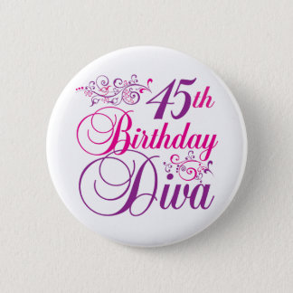 45th Birthday Diva Pinback Button